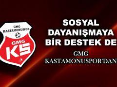 SOSYAL DAYANIŞMAYA BİR DESTEK DE GMG KASTAMONUSPOR'DAN